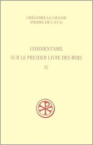 Livres gratuits en ligne Sources Chrétiennes, numéro 449 : Commentaire sur le premier livre des rois, tome IV epub pdf