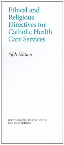 Download Ethical and Religious Directives for Catholic Health Care Services pdf