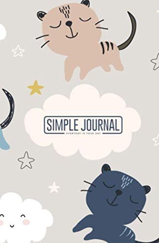 Simple journal - Everyday is your day: Cute cat notebook, Daily Journal, Composition Book Journal, Sketch Book, College Ruled Paper, 5.25 x 8 inches (150 sheets). Dot-grid layout with cream ()