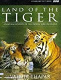 Front cover for the book Land of the Tiger: A Natural History of the Indian Subcontinent by Valmik Thapar
