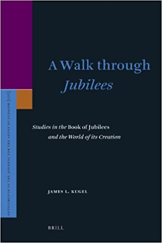 b7eae00c096 A Walk Through Jubilees: Studies in the Book of Jubilees and the World of  Its Creation (Supplements to the Journal for the Study of Judaism): James  L. ...
