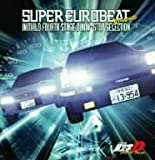 Super Eurobeat Presents Initial D 4th Stage (OST) by Animation (2006-01-25)