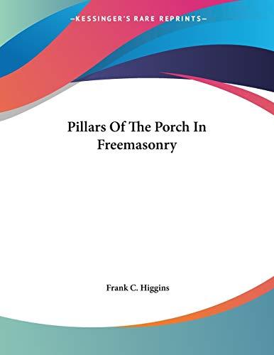 Pillars Of The Porch In Freemasonry