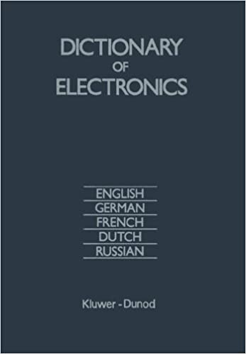 Dictionary of Electronics: English, German, French, Dutch, Russian