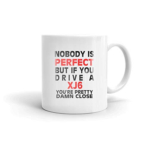 (Nobody's Perfect Except JAGUAR XJ6 Driver Coffee Tea Ceramic Mug Office Work Cup Gift15 oz)