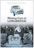 Making Cars at Longbridge
