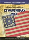 The History and Activities of the Revolutionary War, Margaret C. Hall and M. C. Hall, 1403460582
