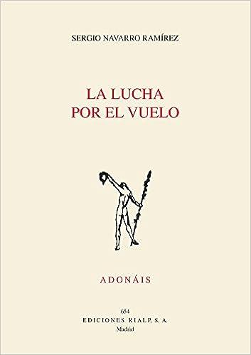 Lucha Por El vuelo, La. Adonais 2016 Poesía. Adonáis: Amazon.es ...