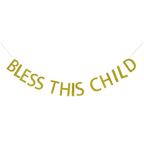 Bless This Child Gold Glitter Banner | Baptism Banner | God Bless Banner | Baptism Party Decorations | Christening Banner | Baby Shower | Holy Communion Banner (Baptism Table Centerpiece Ideas)