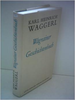 Karl Heinrich Waggerl Wagrainer Geschichtenbuch Wagrainer