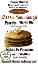 Papa Ray's Marketplace (Classic Sourdough Pancake Mix) (Pancakes Sourdough)