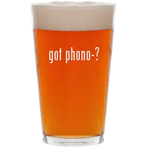 got phono-? - 16oz All Purpose Pint Beer Glass