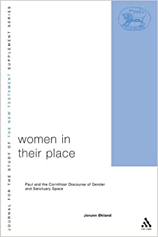 Women in Their Place (Journal for the Study of the New Testament Supplement)