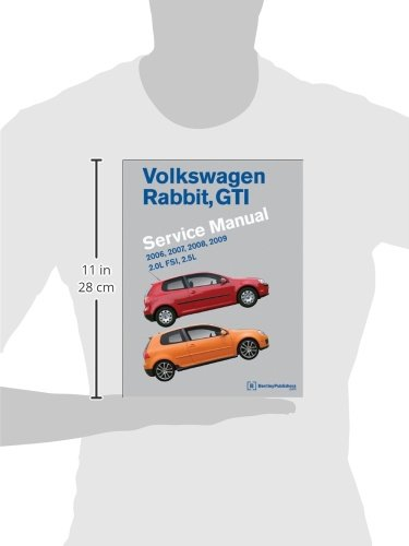 Volkswagen rabbit gti a5 service manual 2006 2007 2008 2009 volkswagen rabbit gti a5 service manual 2006 2007 2008 2009 20l fsi 25l bentley publishers 9780837616643 books amazon fandeluxe