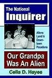 Our Grandpa Was an Alien, Celia Hayes, 1591135354