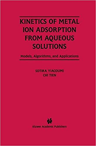 Kinetics of Metal Ion Adsorption from Aqueous Solutions: Models, Algorithms, and Applications