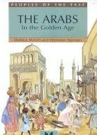 The Arabs In The Golden Age (Peoples of the Past) Paperback – 1992 Mokhtar Moktefi Veronique Ageorges Millbrook Press 0761300988