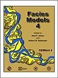 Facies Models 4, Noel P. James, Robert W. Dalrymple, 1897095503