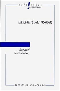 L'identité du travail par Sainsaulieu