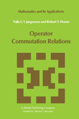 Operator Commutation Relations: Commutation Relations for Operators, Semigroups, and Resolvents with Applications to Mat