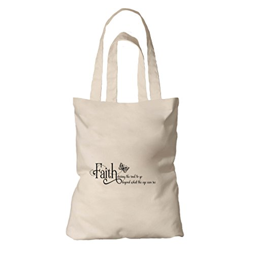 Tote Bag Organic Cotton Canvas Faith Daring Soul Go Beyond What Eye Can See by Style in Print