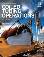 IADC DRILLING SERIES: COILED TUBING OPERATIONS