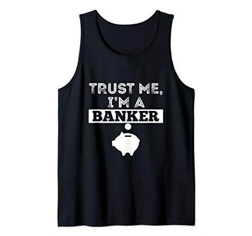 (Trust Me I'm A Banker Funny Money Pig T Shirt Manager Gift Tank Top )
