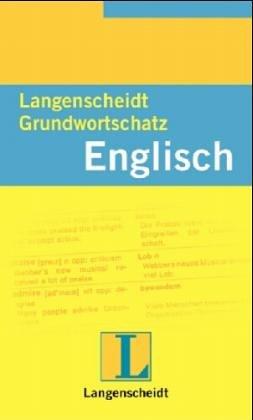 Langenscheidts Grundwortschatz Englisch.