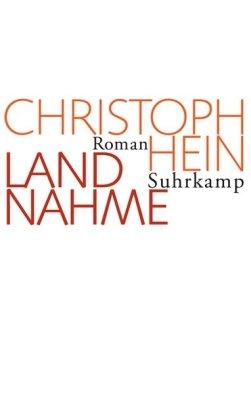Download Landnahme Pdf Christoph Hein Landnahme Suhrkamp Verlag Isganesupp