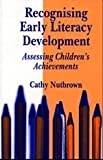 Recognising Early Literacy Development, Cathy Nutbrown, 1853963666