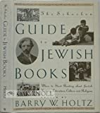 The Schocken Guide to Jewish Books, Barry W. Holtz, 0805241086