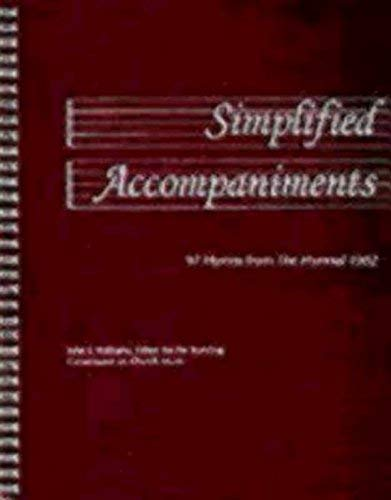 Simplified Accompaniments: 97 Hymns from the Hymnal ()