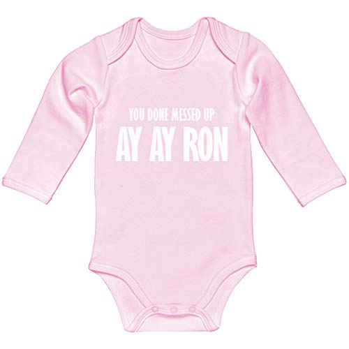 Indica Plateau Baby Romper You Done Messed up Ay Ay Ron Light Pink for 6 Months Long-Sleeve Infant Bodysuit