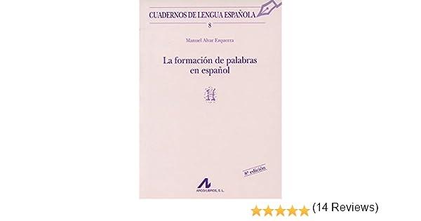 La formación de palabras en español Cuadernos de lengua española ...