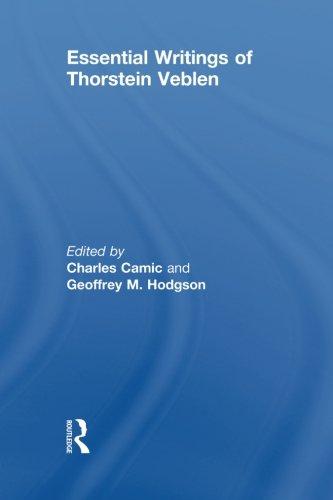 Essential Writings of Thorstein Veblen