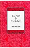 Lu Xun and Evolution, Pusey, James Reeve, 0791436470