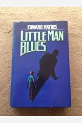 Little man blues Hardcover