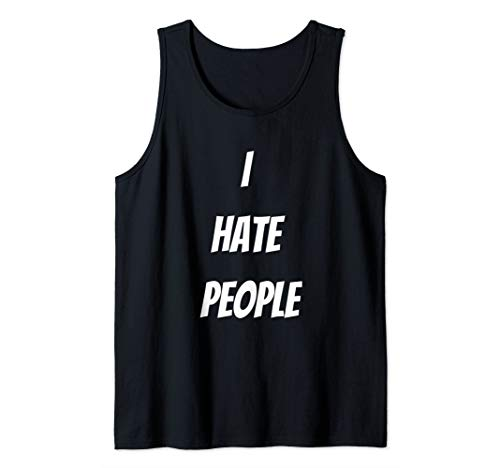 I Hate People Apparel Tank Top