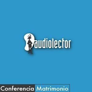 El Matrimonio Audiobook