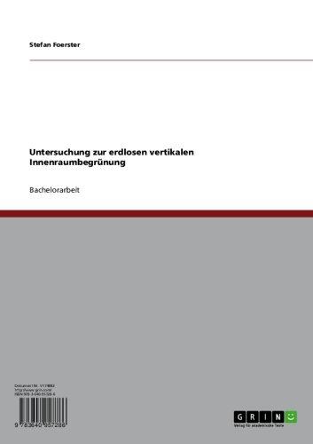 Untersuchung zur erdlosen vertikalen Innenraumbegrünung (German Edition)