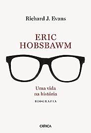 Eric Hobsbawm: Uma vida na história