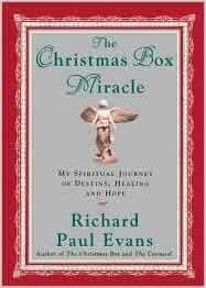 The Christmas Box Miracle 1st (first) edition Text Only: Richard Paul Evans: Amazon.com: Books