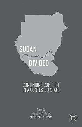 Sudan Divided: Continuing Conflict in a Contested State
