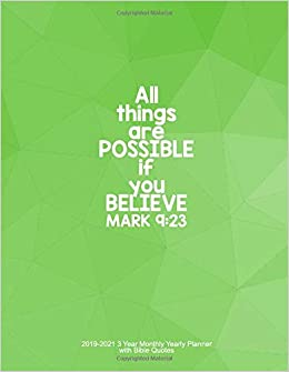 All Things Are Possible If You Believe - Mark 9:23: 2019-2021 3 Year