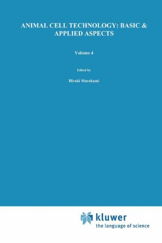 Animal Cell Technology: Basic & Applied Aspects: Proceedings of the Fourth Annual Meeting of the Japanese Associatio