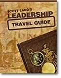 Leadership Travel Guide, Lang, Scott, 1579996876