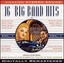 16 Big Band Hits - Big Band Era, Vol. 1 (Big Band Collection)