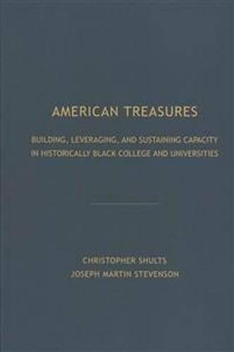 Search : American Treasures: Building, Leveraging, and Sustaining Capacity in Historically Black College and Universities