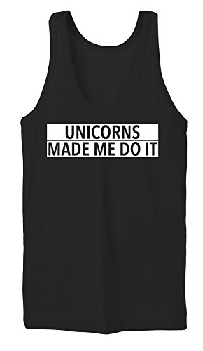 Unicorns Made Me Do It Tanktop Girls Black Certified Freak