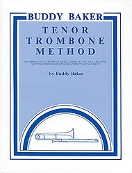 Alfred Publishing 00-SB153 Buddy Baker Tenor Trombone Method